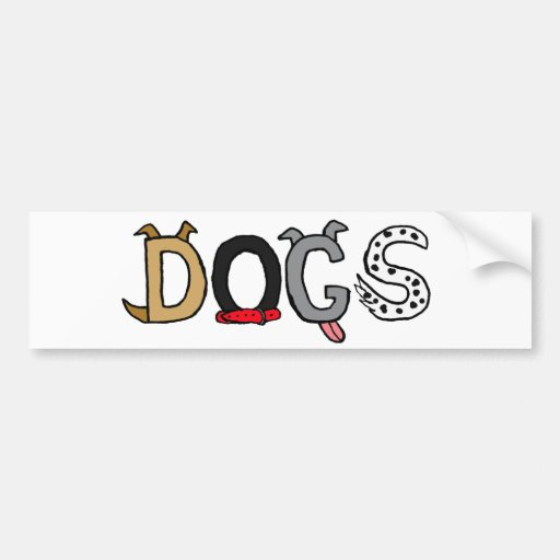 BB- Funny Dogs Letters Bumper Sticker