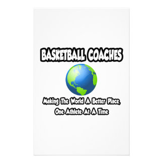 BBall Coaches...Making the World a Better Place Custom Stationery
