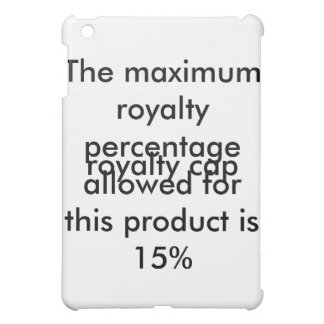 bbbThe maximum royalty percentage allowed for this iPad Mini Cases