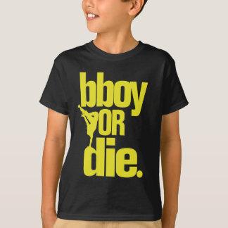 bboy or die -  yellow T-Shirt