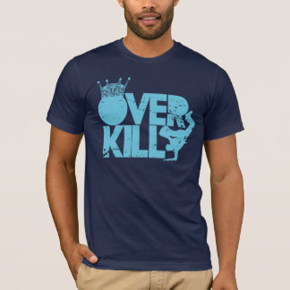 bboy - over kill (blue distressed) T-Shirt