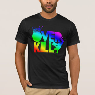 bboy - over kill (rainbo) T-Shirt