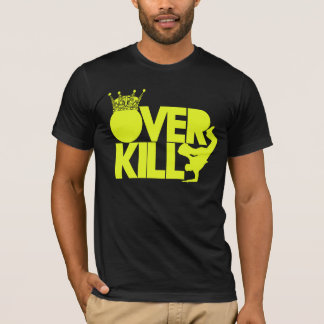 bboy - over kill (yelllow) T-Shirt