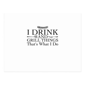 Bbq Barbecue Gift Funny I Drink And Grill Things Postcard