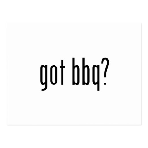 ¿Bbq conseguido? Postal