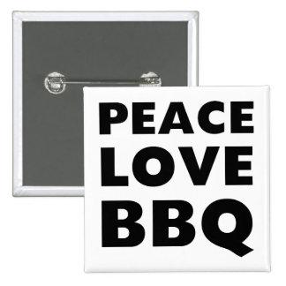 Bbq del amor de la paz pin cuadrada 5 cm