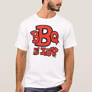 BBQ is Luv light t-shirt