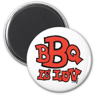 BBQ is Luv magnet