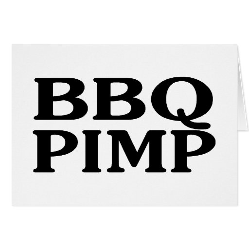 BBQ Pimp Greeting Card
