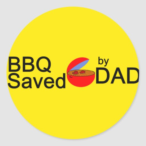BBQ Saved by DAD Classic Round Sticker