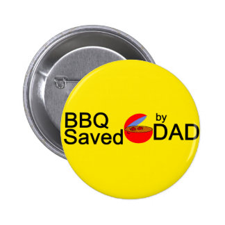BBQ Saved by DAD Pinback Button