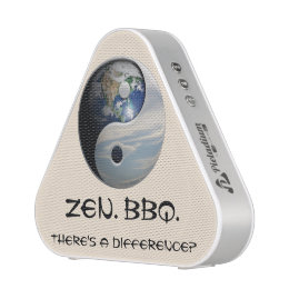 "BBQ. Zen. ""There's a difference?"" Bluetooth Speaker"
