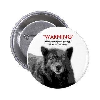 BBW Warning Pin...