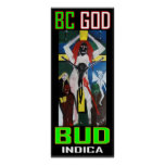 BC GOD BUD INDICA POSTERS