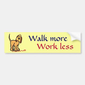 BD- Walk more, Work less Bumper sticker