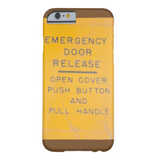 BE-18 Emergency Door Release Design Barely There iPhone 6 Case