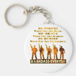 Be A Badass Everyday Basic Round Button Keychain
