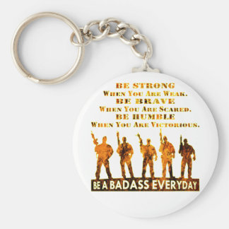 Be A Badass Everyday Key Chain