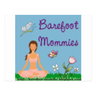 Be A Barefoot Mommy 2 Postcard