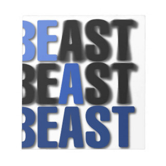 Be A Beast Notepad