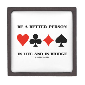 Be A Better Person In Life And In Bridge Premium Gift Box