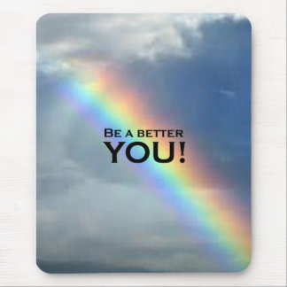 Be a Better YOU! Mouse Pad