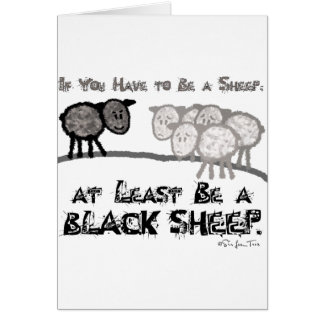 Be A Black Sheep 2 Card