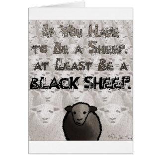 Be A Black Sheep Card