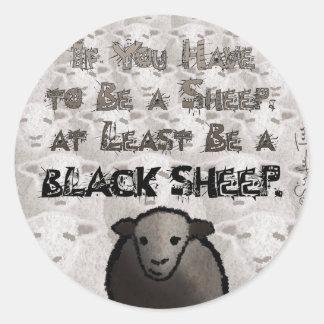 Be A Black Sheep Classic Round Sticker