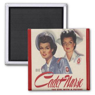 Be a Cadet Nurse Refrigerator Magnet