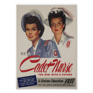 Be a Cadet Nurse Posters
