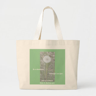 Be a Dandelion Large Tote Bag
