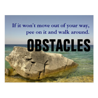 Be a Dog: Don't Let Obstacles Block Your Way Postcard