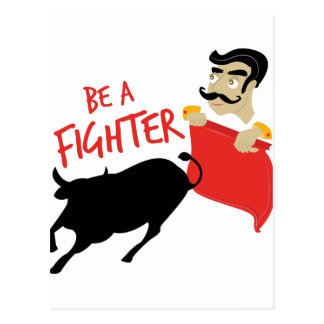 Be A Fighter Postcard