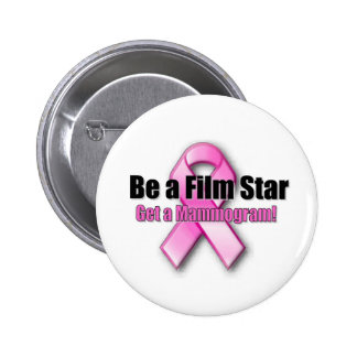 Be a Film Star 2 Inch Round Button