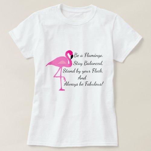 Be a Flamingo T_Shirt