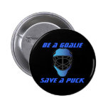 Be a Goalie, Save a puck Pin