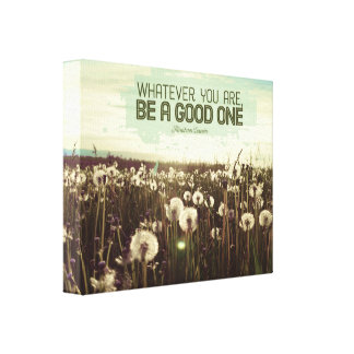 Be A Good One Canvas Print