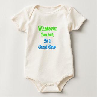 Be a goodone .. baby bodysuit