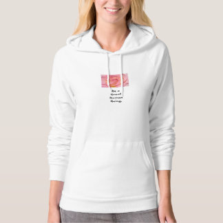 Be a Great Human Being! Hoodies Pink Rose