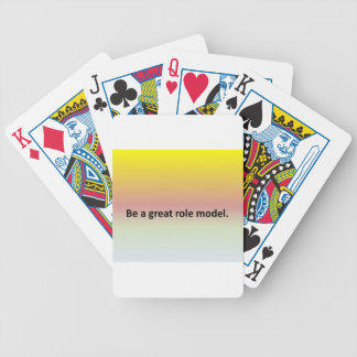 Be a great role model. bicycle playing cards