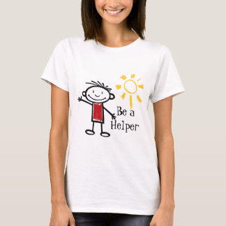 Be a Helper T-Shirt