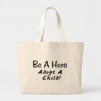 Be A Hero Adopt A Child Tote Bag