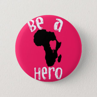 Be a Hero Button