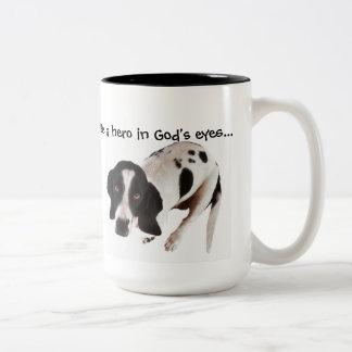 Be a hero in God's eyes... Two-Tone Coffee Mug