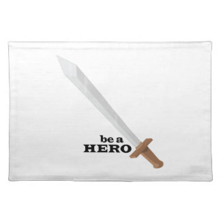 Be A Hero Cloth Placemat