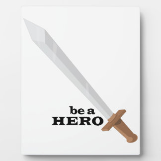 Be A Hero Photo Plaque