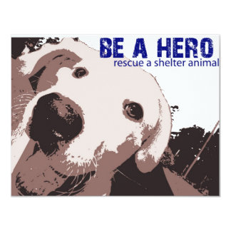 Be A Hero Rescue A Shelter Animal Card