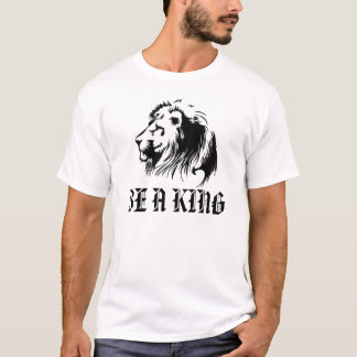 BE A KING - Lion Tee