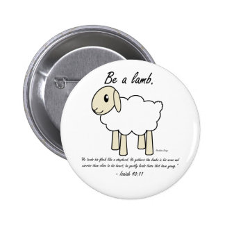 """""""Be a Lamb"""" Button"""